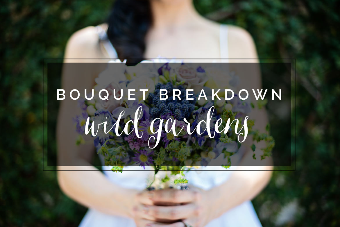 Bouquet Breakdown: Wild Gardens