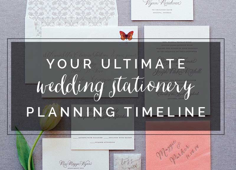 your ultimate wedding stationery planning timeline the celebration