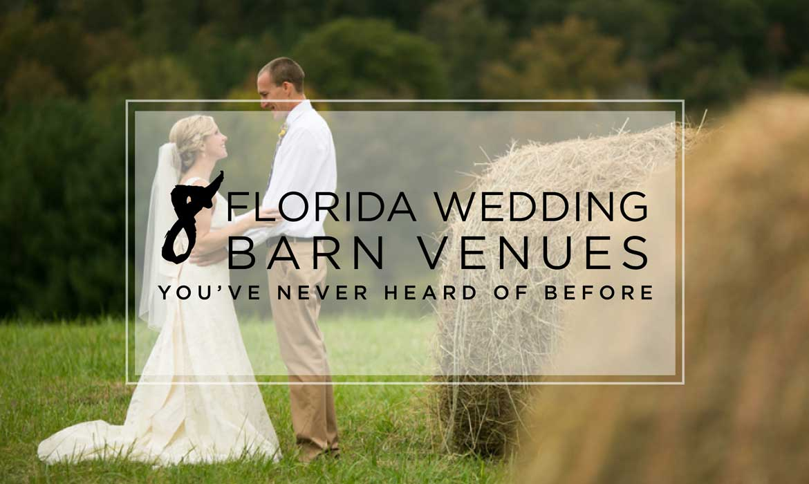 8 Barn Wedding Venues in Florida You've Never Heard of ...