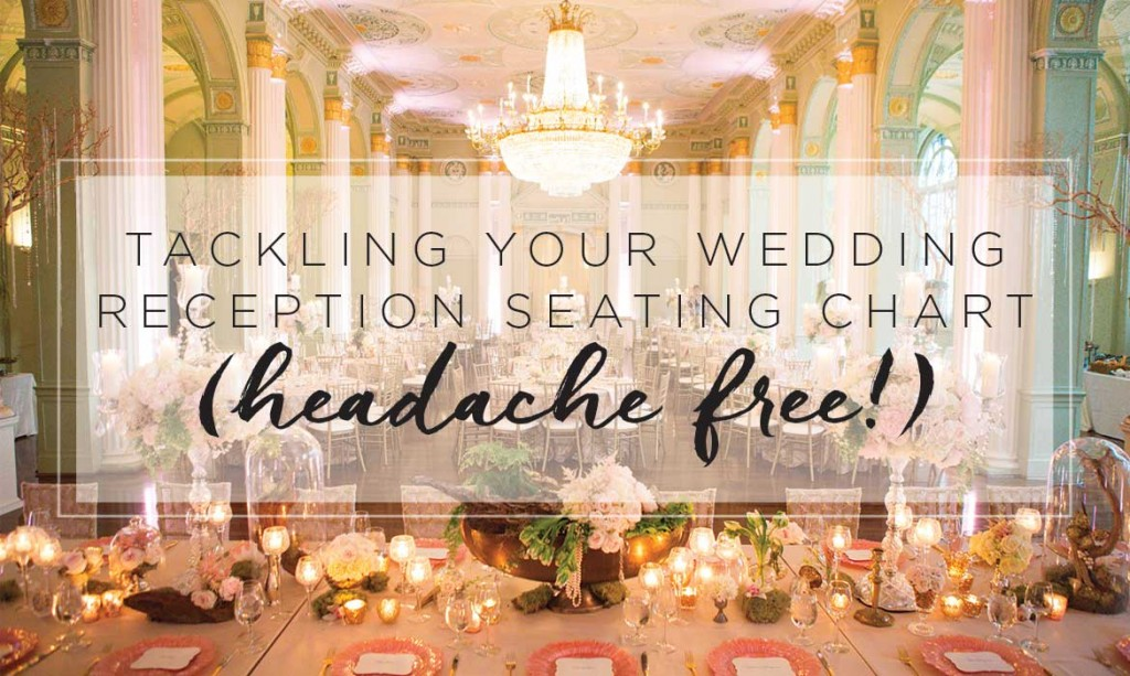 tackling-your-wedding-reception-seating-chart