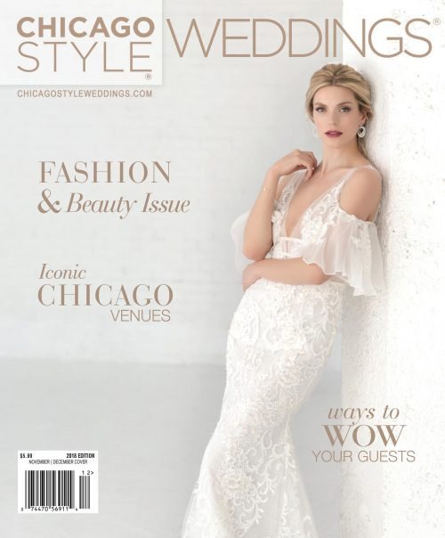 ChicagoStyle Weddings - July 2018 - November / December 2018 Issue
