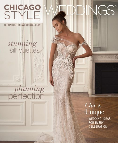 ChicagoStyle Weddings - January / February 2020 Issue | Wedding Magazine | Chicago Magazine | Bridal Magazine