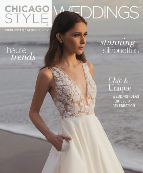 ChicagoStyle Weddings - November / December 2019 Issue | Wedding Magazine | Chicago Magazine | Bridal Magazine
