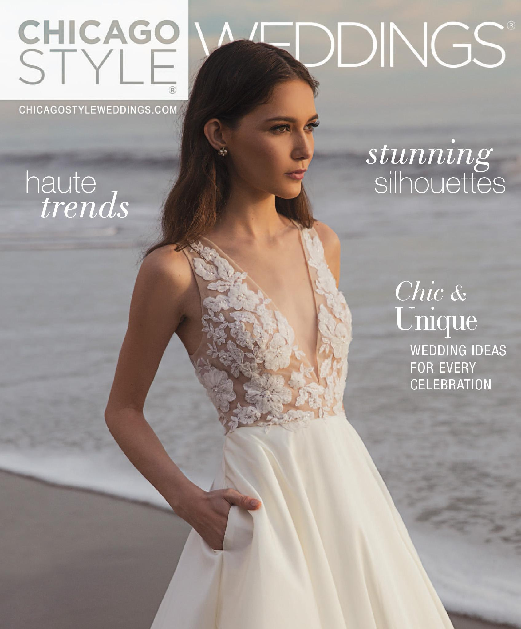 ChicagoStyle Weddings - November / December 2019 Issue | Wedding Magazine | Chicago Magazine | Bridal Magazine