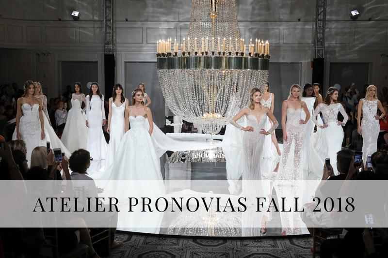 Atelier Pronovias Fall 2018 Bridal Collection Chicagostyle Weddings