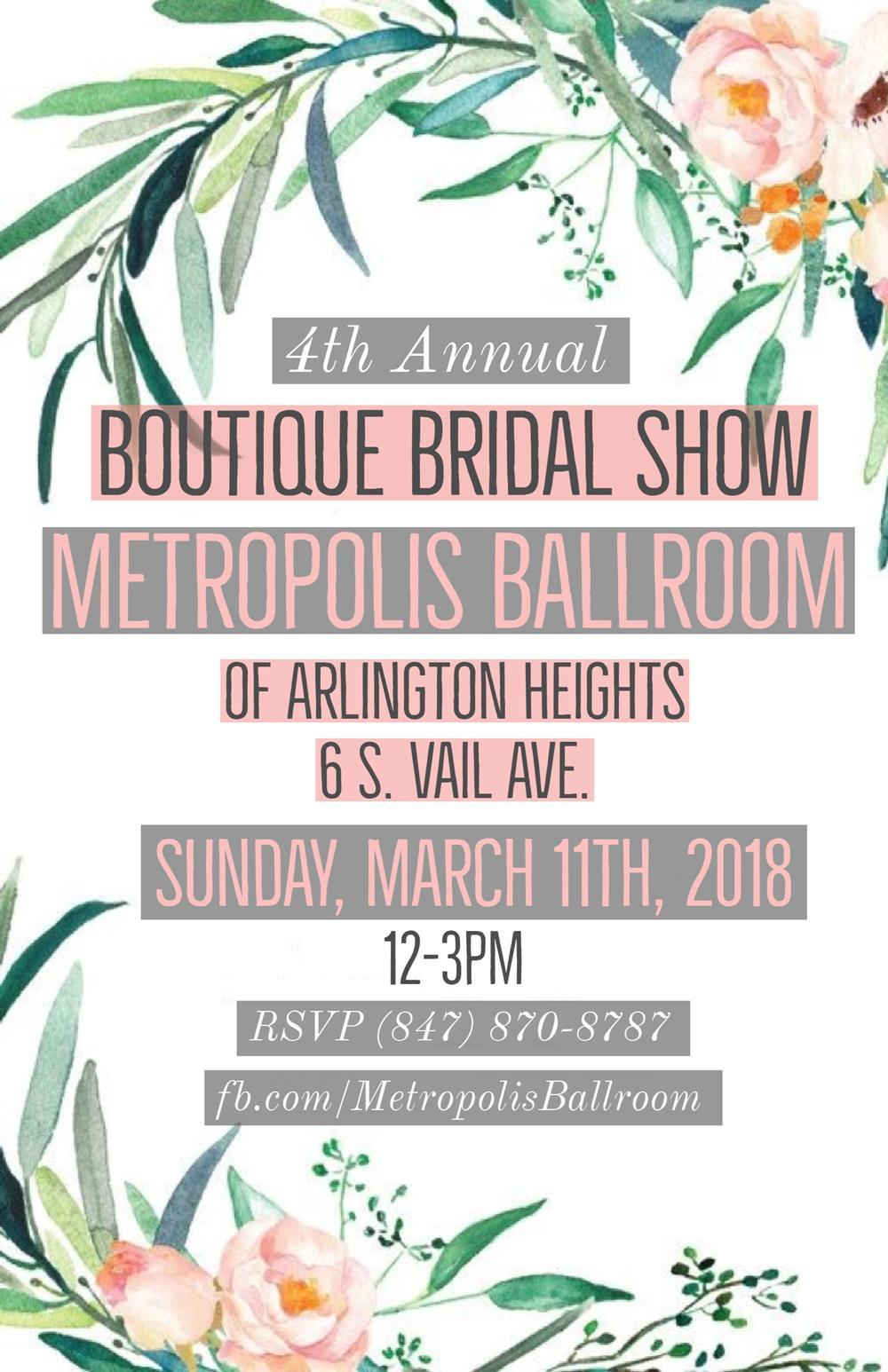 Boutique Bridal Show at Metropolis Ballroom in Arlington Heights, Illinois