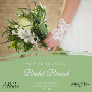 Bridal Brunch - Urban Allure Events - April 2018