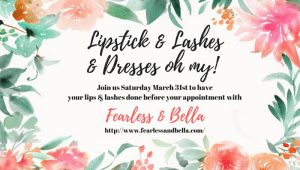 Diana's Bridal Lips and Lashes Event March 2018