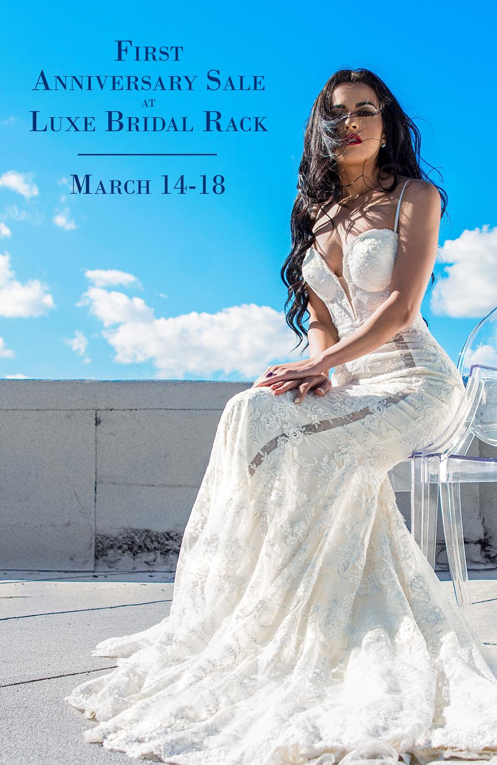Luxe Bridal Rack First Anniversary Sale March 2018