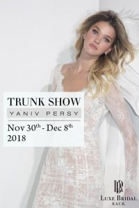 Yaniv Persy Trunk Show at Luxe Bridal Rack in Chicago, Illinois | wedding gown | wedding dress