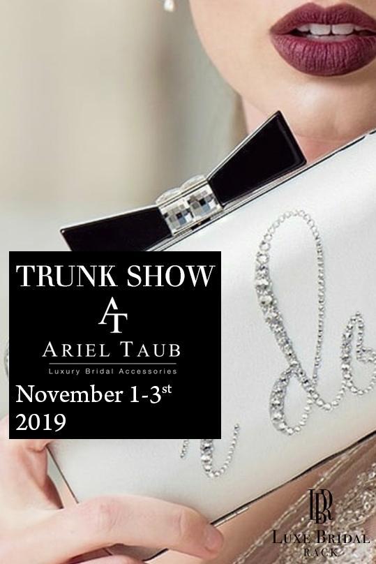 ariel taub trunk show luxe bridal rack november 2019