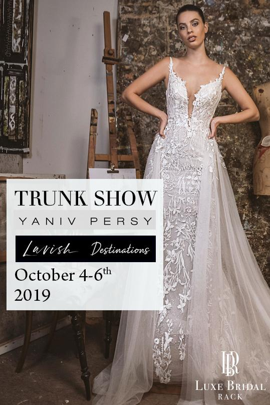 yaniv persy trunk show luxe bridal rack october 2019