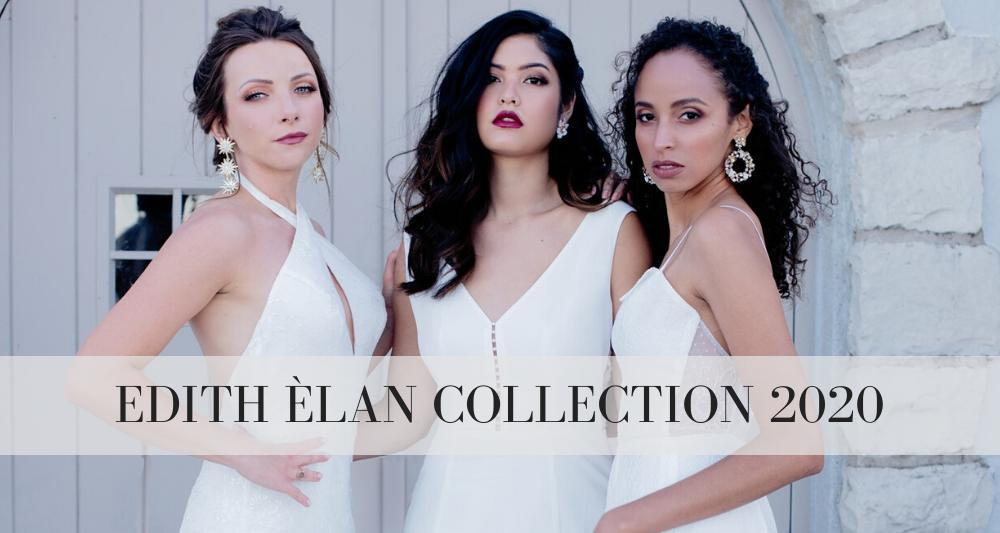 Edith Elan 2020 Collection - Wedding Gowns - Wedding Dresses
