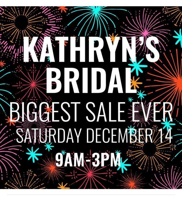 kathryn's bridal biggest sale ever