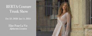 Berta bridal trunk show   elite pour la vie